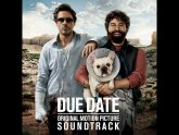 Due Date Soundtrack
