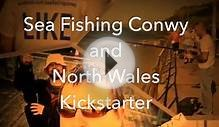 Sea Fishing North Wales by Nathan Davies — Kickstarter